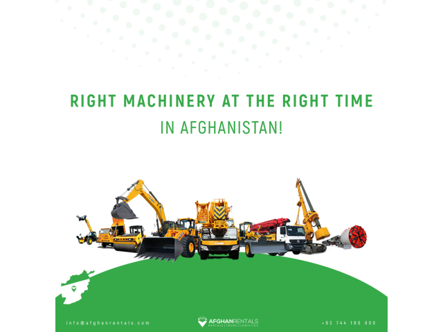 Right Machinery at the Right Time in Afghanistan